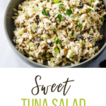 bowl of sweet tuna salad with pinterest text