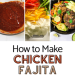 marinade picture, onion and peppers picture and final chicken fajita picture in black skillet with pinterest text